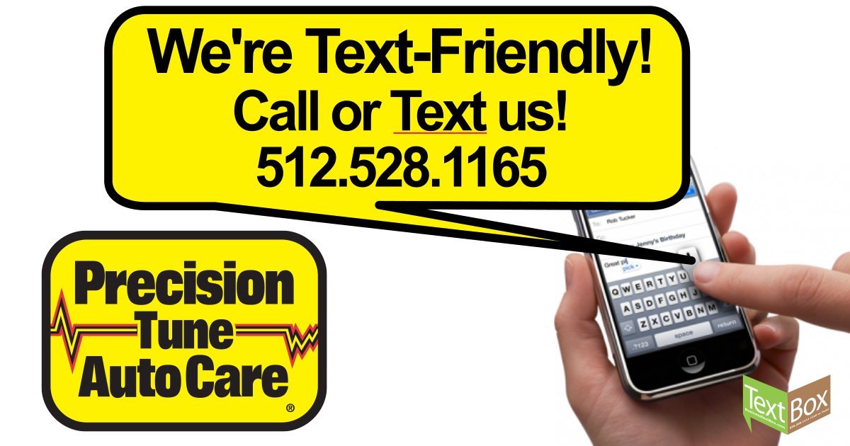 We're Text Friendly! Call or text 512-528-1165